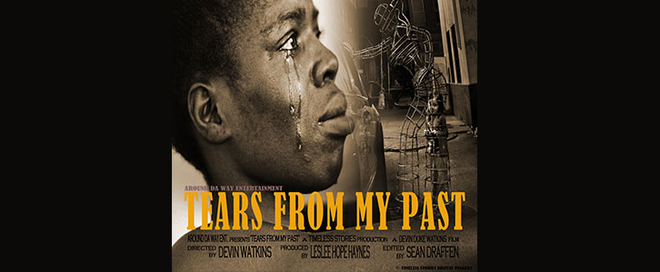 Tears From My Past directed by Devin Watkins - Urban Mediamakers Film Festival - Four days of independent films and scripts in competition. Digital marketing and distribution - Marketing workshops - Metro-Atlanta, Norcross, GA