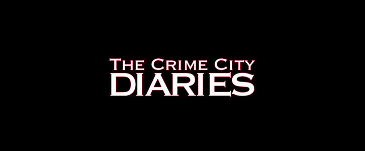 The Crime City Diaries