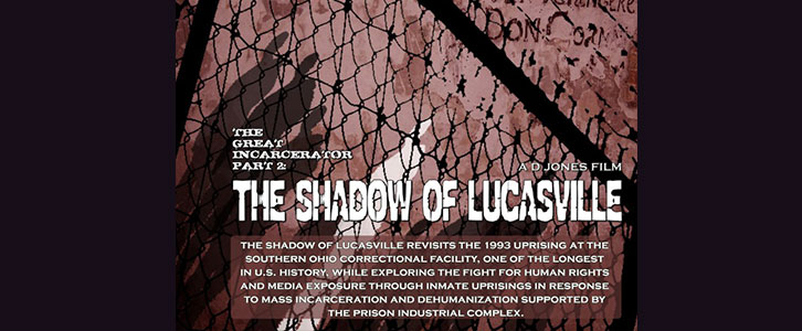 The Great Incarcerator Part II: The Shadow of Lucasville