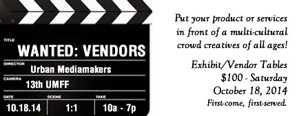Urban Mediamakers - Vendors Wanted for Film Festival